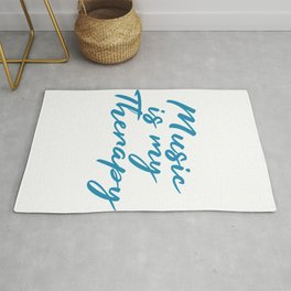 Music is my Therapy Independence With Therapy. Get up, get better, get here! Muscian Rhythm  Rug