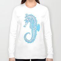 sea horse Long Sleeve T-shirts featuring Sea horse by Thom Deer
