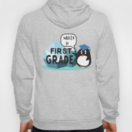 First Grade, Nailed it - Student, Kids Back To School, First day of School, Graduation. Hoody