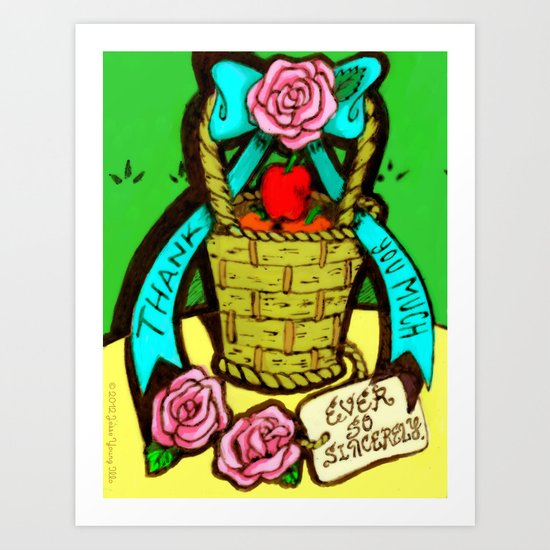 Thank You Much (ever so sincerely.) Art Print