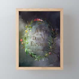 You are my dearest punishment. Cardan Framed Mini Art Print