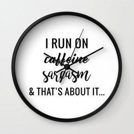 Run on Sarcasm Wall Clock