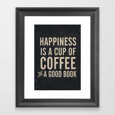 Happiness is a cup of coffee and a good book, vintage typography illustration, for libraries, pub Framed Art Print