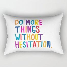 Without Hesitation Rectangular Pillow