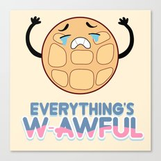 EVERYTHING'S W-AWFUL - STEVEN UNIVERSE - CRYING BREAKFAST FRIENDS Canvas Print