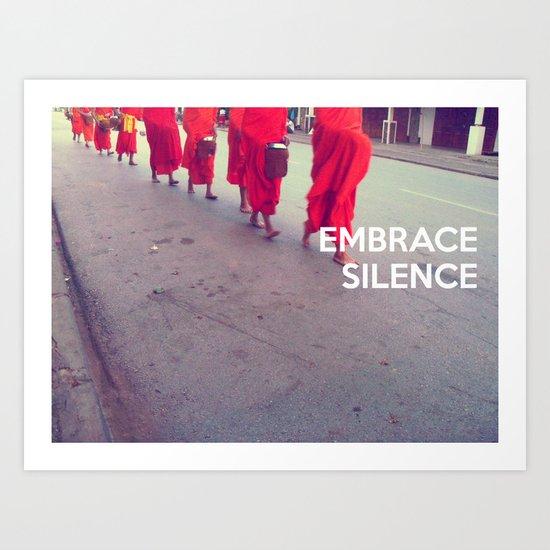 Embrace Silence Art Print