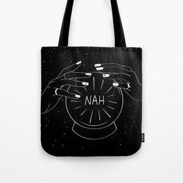 Nah future - crystal ball Tote Bag