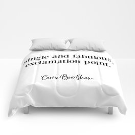 Carrie Bradshaw, Single and fabulous, Fashion Poster, Gift for Her, Carrie Quote Comforters