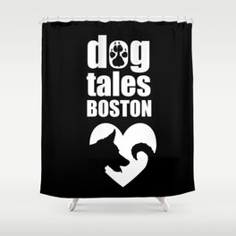 DogTales Boston Extended Logo (Black Background) Shower Curtain