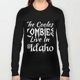 IdahoThe Coolest Zombies Long Sleeve T-shirt