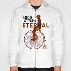 Good style is Eternal Hoody
