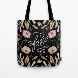 Fall has arrived Tote Bag