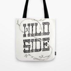 Wild side Tote Bag