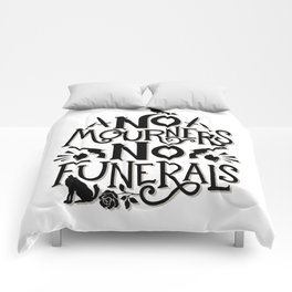 No Mourners Dregs Quote Comforters