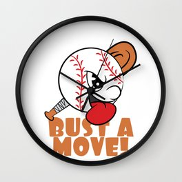 """""""If You Want It, We Got It Bust A Move"""" tee design. Makes a nice and unique gift to your loved ones! Wall Clock"""