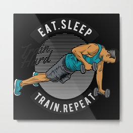 Eat Sleep Hard Work Out Weights Metal Print