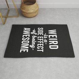 Weird Is Being Awesome Funny Quote Rug