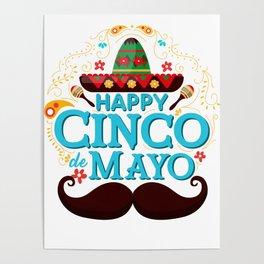 Happy Cinco De Mayo Tequila Mexico Chili Mexican Nachos Gift Poster