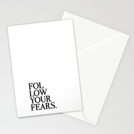Follow Your Fears Stationery Cards