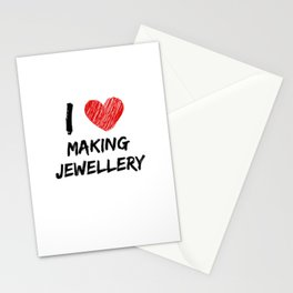 I Love Making Jewellery Stationery Cards