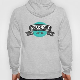 Stronger Every Day (dumbbell) Hoody