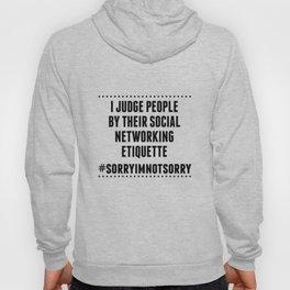 Social Networking Etiquette Hoody