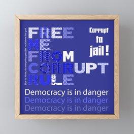 Free me from corrupt rule Framed Mini Art Print