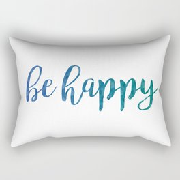 Be Happy Quote - Blue Rectangular Pillow