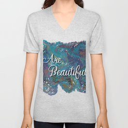 You are beautiful colorful design Unisex V-Neck