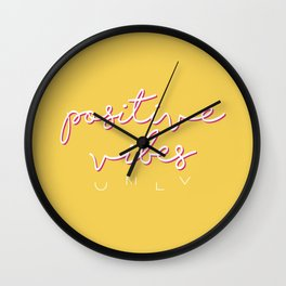 POSITIVE VIBES ONLY Wall Clock