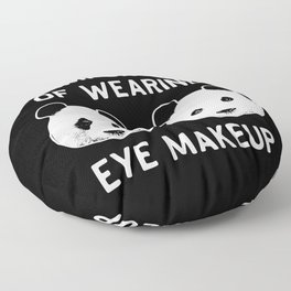 The importance of wearing eye makup - Funny Panda Gift Floor Pillow