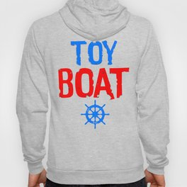Toy Boat Hoody
