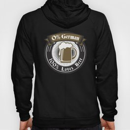 0 German 100 loves Beer print - German Oktoberfest products Hoody