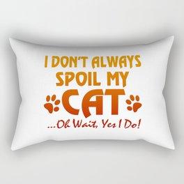 I don't always spoil my cat Rectangular Pillow