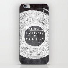 my home, my music, my rules iPhone & iPod Skin