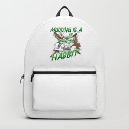 Quadricycle Racers ATV Rider Throttle Mudding Is A Habbit Mud Bogging Gifts Backpack