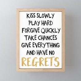 HAVE NO REGRETS life quote Framed Mini Art Print