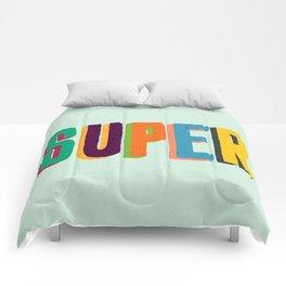 Super Comforters