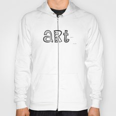 art just is. Hoody