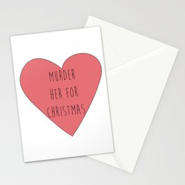murder her for christmas Stationery Cards