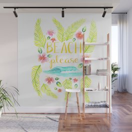 Beach Please Wall Mural