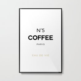 Number 5 Coffee In Paris, Eau De Vie, Water Of Life Quote, Cafe Label Quotes, Large Printable Photo Metal Print
