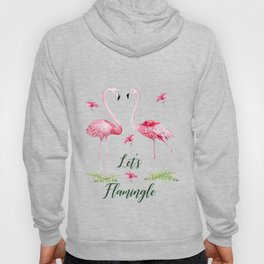 Let's Flamingle Watercolor Flamingo Flowers and Leaves Hoody
