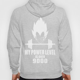 my power level is over 9000 Hoody