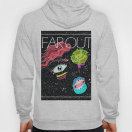 """Far Out Woman"" Hoody"