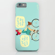 I want to ride my bike Slim Case iPhone 6s
