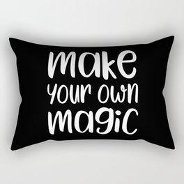 Make your own magic motivational quote Rectangular Pillow
