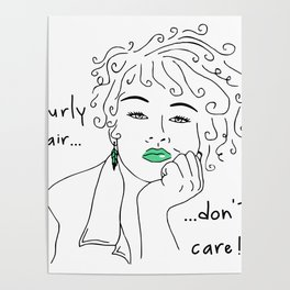 curly hair don't care Poster