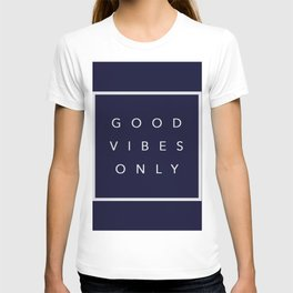 Good vibes only new shirt art vibe love cute hot 2018 style fashion sticker iphone cover case skin m T-shirt