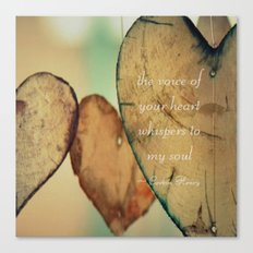 The Voice Of Your Heart Whispers To My Soul - Wind Chimes - Rustic - Wedding - Valentine's Day Canvas Print